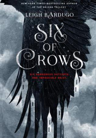 """Review: """"Six of Crows"""" by Leigh Bardugo"""